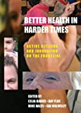 Active Citizens in Health and Social Care : Innovation and Co-Creation for Well Being, , 1447306945