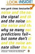 #1: The Signal and the Noise: Why So Many Predictions Fail-but Some Don't