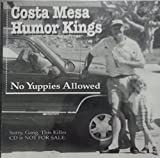 img - for No Yuppies Allowed : Songs- Walkin' The Dog; Pipeliner; Runaway; Crosscut Saw; Mystery Train; Cadillac Car; Kansas City; Blue Attitude (2000 MUSIC CD) book / textbook / text book