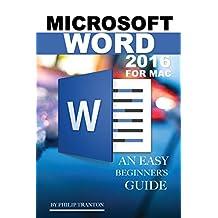 Microsoft Word 2016 for Mac: Any Easy Beginner's Guide