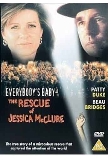Everybody's Baby - the Rescue of Jessica Mcclure (Everybodys Baby The Rescue Of Jessica Mcclure)