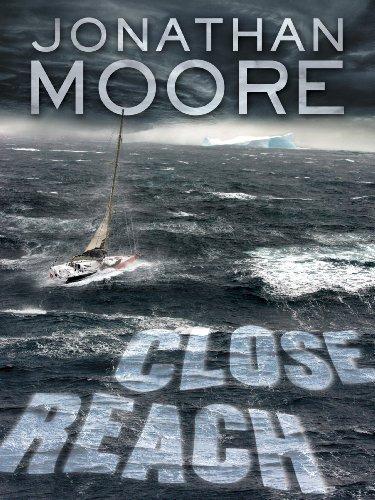 Close Reach: A Novel