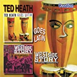Ted Heath Goes Latin/Westside