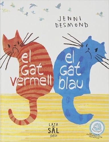 El Gat Vermell, El Gat Blau (COLECCIÓN GATS): Amazon.es: Desmond, Jenni, Desmond, Jenni: Libros
