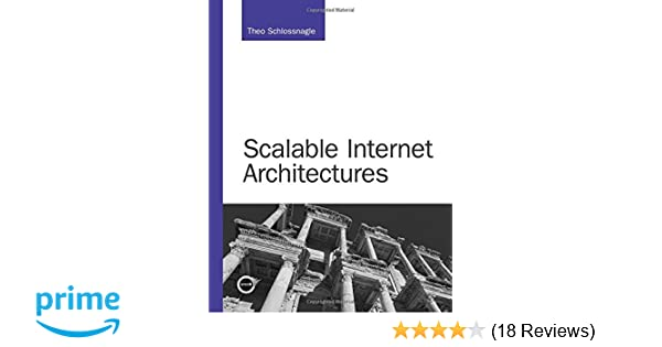 Scalable Internet Architectures (Developers Library)