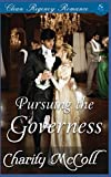 Regency Romance: Pursuing The Governess by  Charity McColl in stock, buy online here