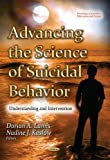img - for Advancing the Science of Suicidal Behavior: Understanding and Intervention book / textbook / text book