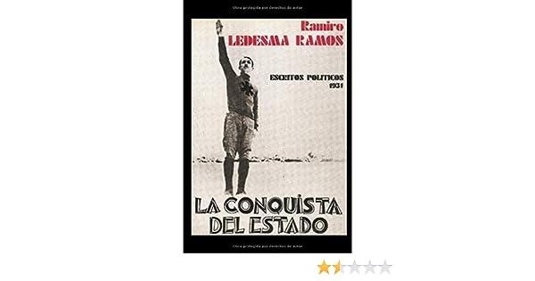 La Conquista del Estado: Amazon.es: Ledesma Ramos, Ramiro: Libros