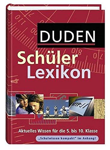 Duden Schülerlexikon: plus Referatemanager auf CD-ROM (Duden Kinder- und Jugendlexika)