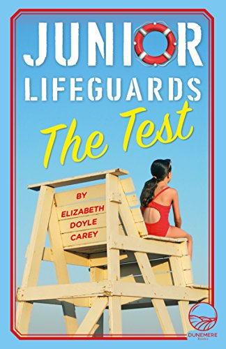 The Test (Junior Lifeguards Book 1) by [Carey, Elizabeth Doyle]