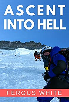 Ascent Into Hell Fergus White ebook