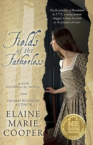 Fields of the Fatherless (Revolutionary War Fiction Book 1)