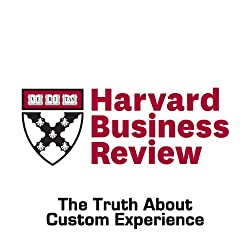 The Truth About Customer Experience (Harvard Business Review)