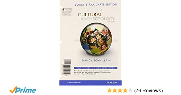 Cultural anthropology books a la carte edition 3rd edition nancy cultural anthropology books a la carte edition 3rd edition nancy bonvillain 9780205860500 amazon books fandeluxe Gallery