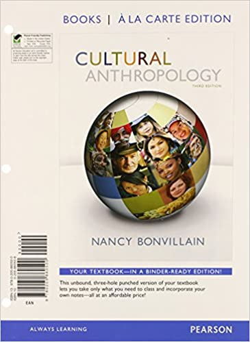 Cultural anthropology books a la carte edition 3rd edition nancy cultural anthropology books a la carte edition 3rd edition nancy bonvillain 9780205860500 amazon books fandeluxe Image collections