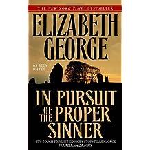In Pursuit of the Proper Sinner by Elizabeth George (2009-03-24)