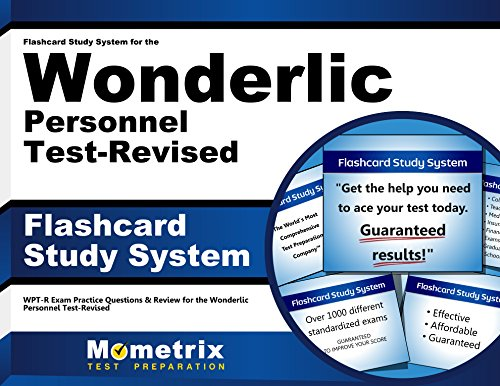 Flashcard Study System for the Wonderlic Personnel Test-Revised: WPT-R Exam Practice Questions & Review for the Wonderlic Personnel Test-Revised (Cards)