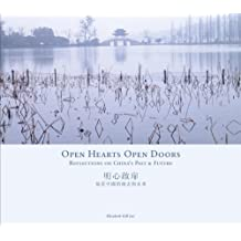 Open Hearts Open Doors: Reflections on China's Past and Future (English/Simplified Chinese version)