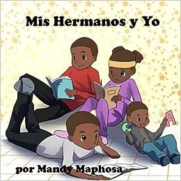 Amazon.com: Mis Hermanos y Yo (Spanish Edition ...