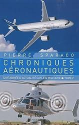 Chroniques aéronautiques : Tome 2