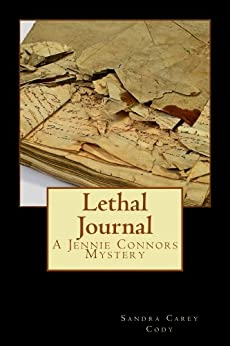 Lethal Journal (Jennie Connors Mysteries) by [Cody, Sandra Carey]