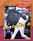 Ken Griffey, Jr, John Rolfe and Scott Gramling, 0823936872