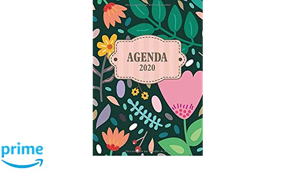 Agenda 2020: Tema Floral Agenda Mensual y Semanal + ...