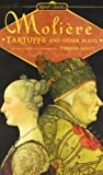 Tartuffe and Other Plays, Jean-Baptiste Moliere, 0451530330