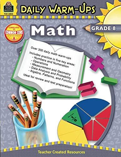 Daily Math Warm Ups - Daily Warm-Ups: Math Grade 8: Math Grade 8