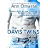 The Davis Twins Series Boxed Set: Books 1, 2 & 3 (Taking Chances, Making Choices, and Faking Changes)