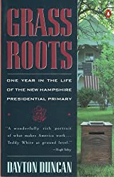 Grass Roots: One Year in the Life of the New Hampshire Presidential Primary