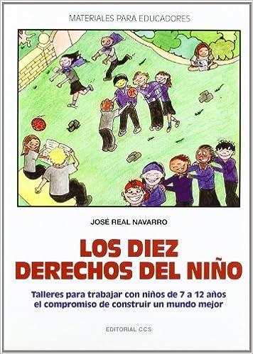 Los diez derechos del niño: Talleres para trabajar con niños ...
