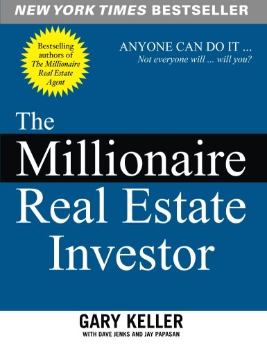 The Millionaire Real Estate Investor [Gary Keller - Dave Jenks - Jay Papasan] (Tapa Blanda)
