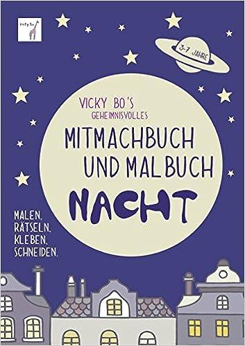 Vicky Bo S Geheimnisvolles Mitmachbuch Malbuch Nacht 3 7 Jahre