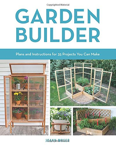 Garden Builder: Plans and Instructions for 35 Projects You Can Make Potting Bench Plan