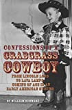 img - for Confessions of a Crabgrass Cowboy: From Lincoln Logs to Lava Lamps: Coming of Age in an Early American Suburb book / textbook / text book