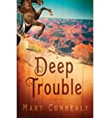 (DEEP TROUBLE ) By Connealy, Mary (Author) Paperback Published on (05, 2011)