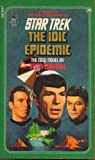 img - for Star Trek : The IDIC Epidemic book / textbook / text book