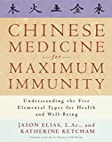 img - for Chinese Medicine for Maximum Immunity: Understanding the Five Elemental Types for Health and Well-Being book / textbook / text book