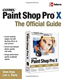 Corel Paint Shop Pro X, David Huss and Lori J. Davis, 0072262621