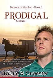 Prodigal (Secrets of the son Book 1)