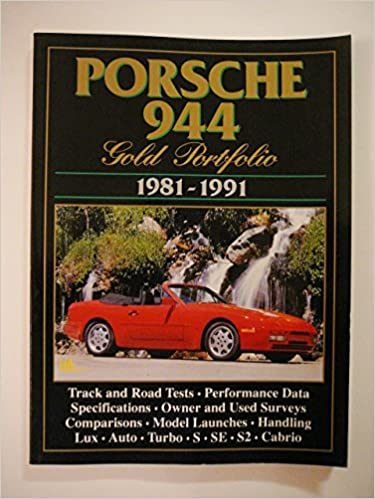 Porsche Road Test Book: Porsche 944 Gold Portfolio 1981-91: R.M. Clarke: 9781855202351: Amazon.com: Books