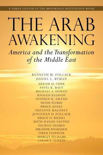 The Arab Awakening: America and the Transformation of the Middle East (Saban Center at the Brookings Institution Books)