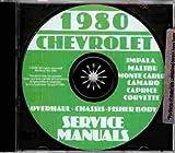1980 CHEVROLET FACTORY REPAIR SHOP & SERVICE MANUAL INCLUDES: Corvette, Impala, Caprice Classic, Camaro, Berlinetta, Z28, Malibu, Malibu Classic, Monte Carlo, and El Camino V-6 and V-8 cars. CHEVY 80
