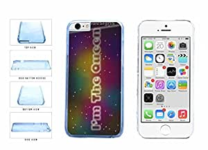 I m The Queen Neon Lights Clear Plastic Phone Case Back Cover Apple iphone 5c ( es screen) includes fashion case Cloth and Warranty Label