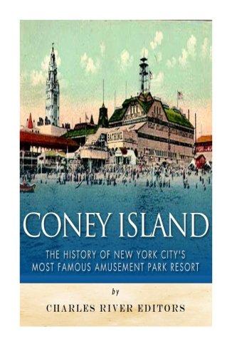 Island Dreamland Coney (Coney Island: The History of New York City's Most Famous Amusement Park Resort)