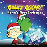 Only Oscar!: Norm's First Christmas