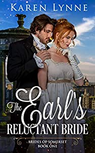 The Earl's Reluctant Bride: A Sweet Regency Romance (Brides of Somerset Book 1)