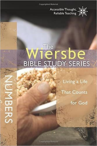 The Wiersbe Bible Study Series: Numbers: Living a Life That Counts for God by Warren W. Wiersbe (2014-02-01)