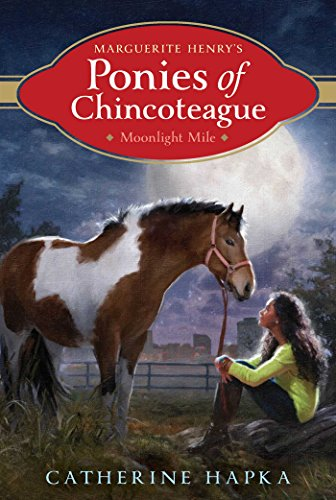 Moonlight Mile (Marguerite Henry's Ponies of Chincoteague Book 4) ()
